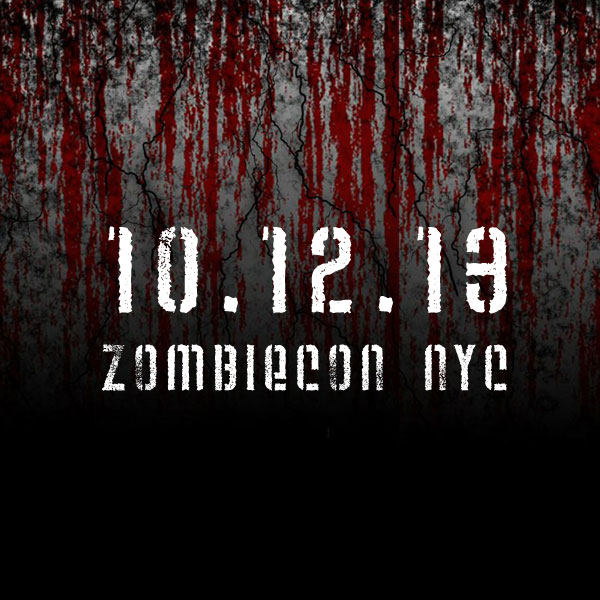 Zombiecon NYC 2013 is Coming - October 12, 2013